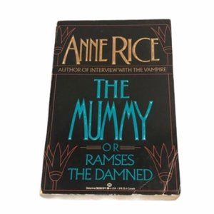 Anne Rice Mummy Ramses The Damned First Edition